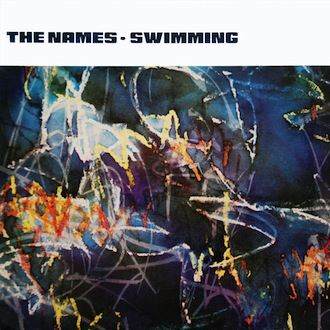 The Names - Swimming [FBN 9]