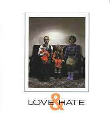 LOVE AND HATE + SINGLES [LTMCD 2318]