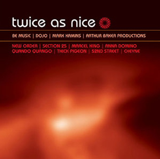 TWICE AS NICE: BE MUSIC PRODUCTIONS 2 [LTMCD 2398]