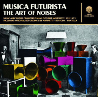 MUSICA FUTURISTA: THE ART OF NOISES [LTMCD 2401]
