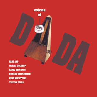 VOICES OF DADA [LTMCD 2424]